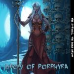 Drow of Porphyra: The Strivog, the Bone Drow