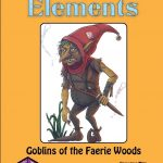 Campaign Elements - Goblins of the Faerie Wood (DCC)