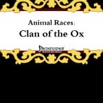 Animal Races: Clan of the Ox