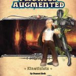 Psionics Augmented: Kineticists