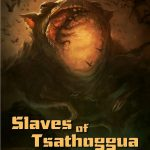 Slaves of Tsathoggua (OSR)