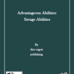 Advantageous Abilities: Savage Abilities (5e)