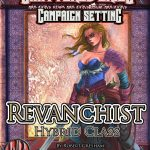 Revanchist Hybrid Class