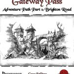 Gateway Pass Adventure Path #1: Brighton Road