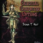 Four Horsemen Present: Celestial Character Options