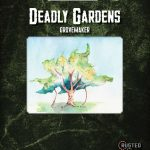 Deadly Gardens: Grovemaker