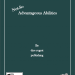 Not So Advantageous Abilities (5e)