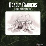 Deadly Gardens: Faerie Circle Stalker
