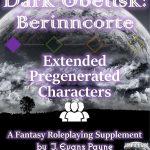 Dark Obelisk I: Berinncorte Extended Pregenerated Characters