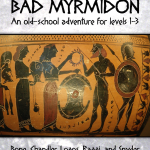 Bad Myrmidon (OSR)