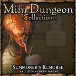 5E Mini-Dungeon: Summoner's Remorse (5e)