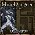 5E Mini-Dungeon: The Pententieyrie (5e)
