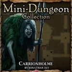 5E Mini-Dungeon: Carrionholme (5e)
