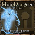 5E Mini-Dungeon: Candelabra Towers (5e)