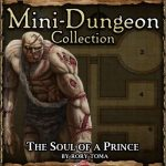 5E Mini-Dungeon: The Soul of a Prince (5e)