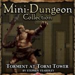 5E Mini-Dungeon: Torment at Torni Tower (5e)