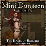 5E Mini-Dungeon: The Halls of Hellfire (5e)