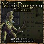 One-on-One Mini-Dungeon: Six Feet Under