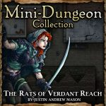 One-on-One Mini-Dungeon: The Rats of Verdant Reach
