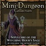5E Mini-Dungeon: Sepulchre of the Witching Hour's Sage (5e)