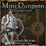 5E Mini-Dungeon: Daenyr's Return (5e)