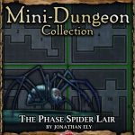 5E Mini-Dungeon: The Phase Spider Lair (5e)