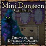 5E Mini-Dungeon: Throne of the Dweller in Dreams (5e)