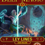 Deep Magic: Ley Lines (5e)