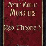 Mythic Module Monsters - Red Throne 3