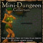 5E Mini-Dungeon: The Burning Tree of Coilltean Grove (5e)