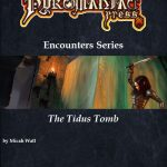 Encounters Series: The Tidus Tomb (5e)