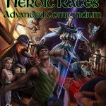 Book of Heroic Races: Advanced Compendium