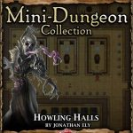 5E Mini-Dungeon: Howling Halls (5e)