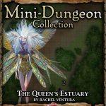 5E Mini-Dungeon: The Queen's Estuary (5e)