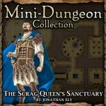 5E Mini-Dungeon: The Dragon Queen's Sanctuary (5e)