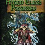 Four Horsemen Present: Hybrid Class - Possessed