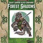 Deadly Gardens Player's Companion: Forest Shadow