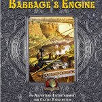 Babbage's Engine: An Adventure Entertainment (Castle Falkenstein)