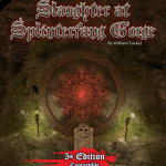 Slaughter at Splinterfang Gorge (PFRPG/5e)