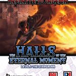 Infinite Dungeon: The Halls of the Eternal Moment Level 1 - The Overgrown