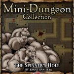 5E Mini-Dungeon: The Spinner's Hole (5e)