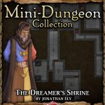 5E Mini-Dungeon: The Dreamer's Shrine (5e)