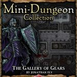 5E Mini-Dungeon: The Gallery of Gears (5e)