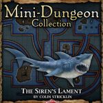 5E Mini-Dungeon: The Siren's Lament (5e)