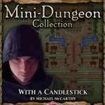 5E Mini-Dungeon: With a Candlestick (5e)