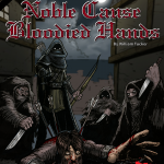 Noble Cause, Bloodied Hands (PFRPG/5e)