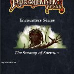 Pyromaniac Encounters: The Swamp of Sorrows