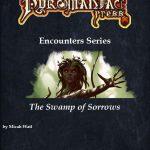 Pyromaniac Encounters: The Swamp of Sorrows (5e)
