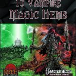 10 Vampire Magic Items