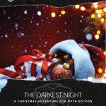 The Darkest Night (5e)